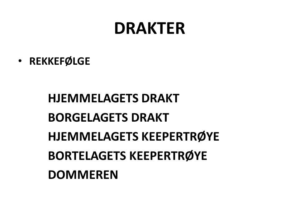 DRAKTER HJEMMELAGETS DRAKT BORGELAGETS DRAKT HJEMMELAGETS KEEPERTRØYE