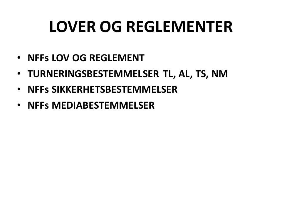 LOVER OG REGLEMENTER NFFs LOV OG REGLEMENT