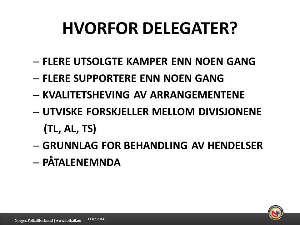 HVORFOR DELEGATER FLERE UTSOLGTE KAMPER ENN NOEN GANG