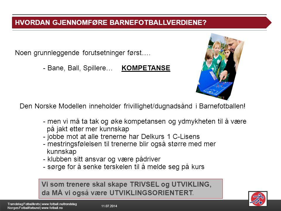HVORDAN GJENNOMFØRE BARNEFOTBALLVERDIENE