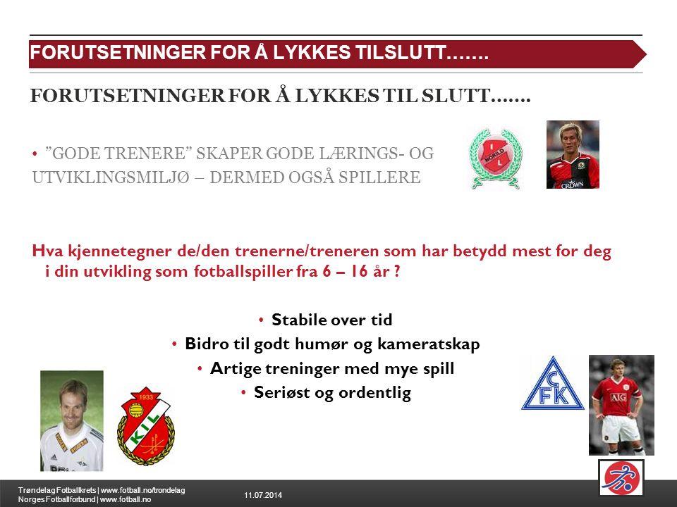 FORUTSETNINGER FOR Å LYKKES TIL SLUTT…….