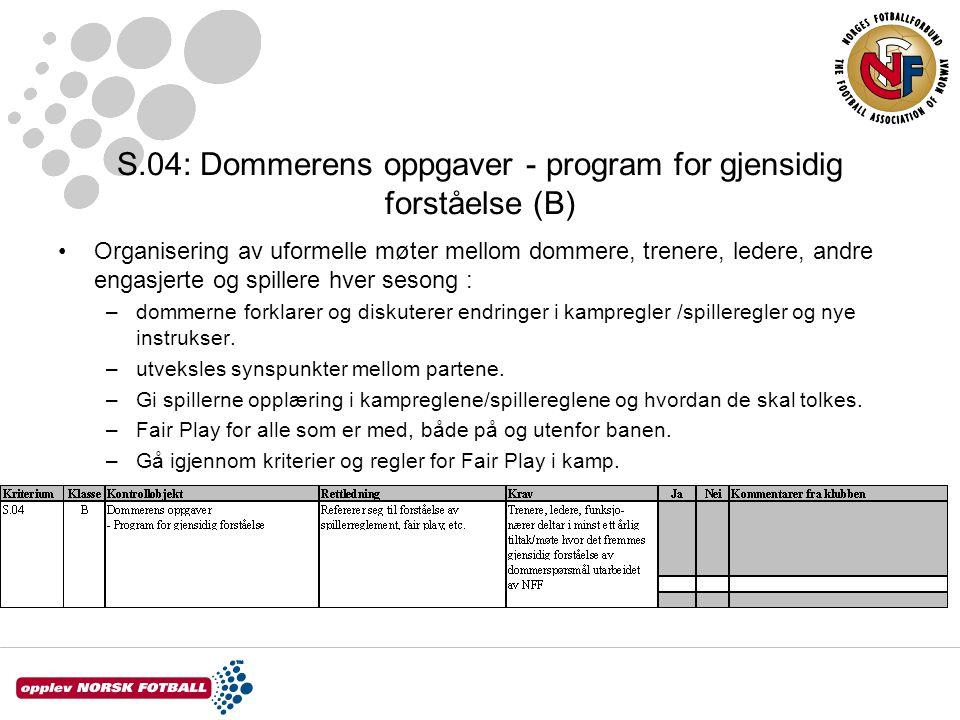 S.04: Dommerens oppgaver - program for gjensidig forståelse (B)