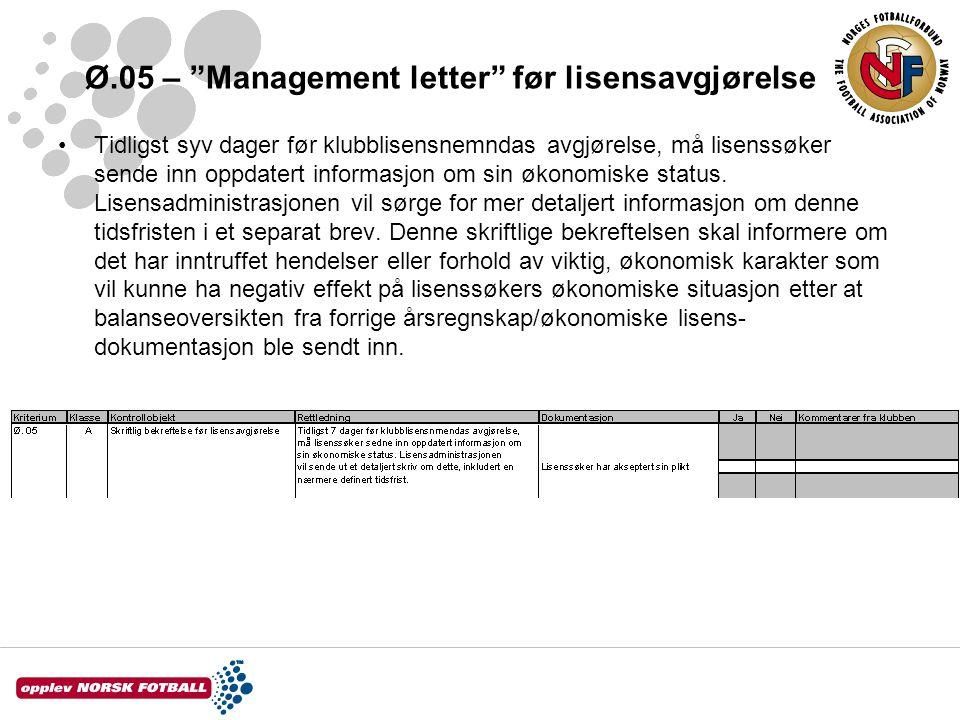 Ø.05 – Management letter før lisensavgjørelse