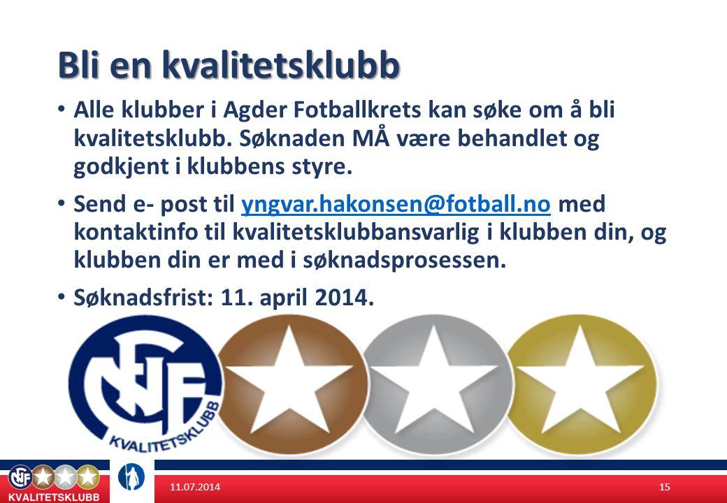 Bli en kvalitetsklubb Alle klubber i Agder Fotballkrets kan søke om å bli kvalitetsklubb. Søknaden MÅ være behandlet og godkjent i klubbens styre.