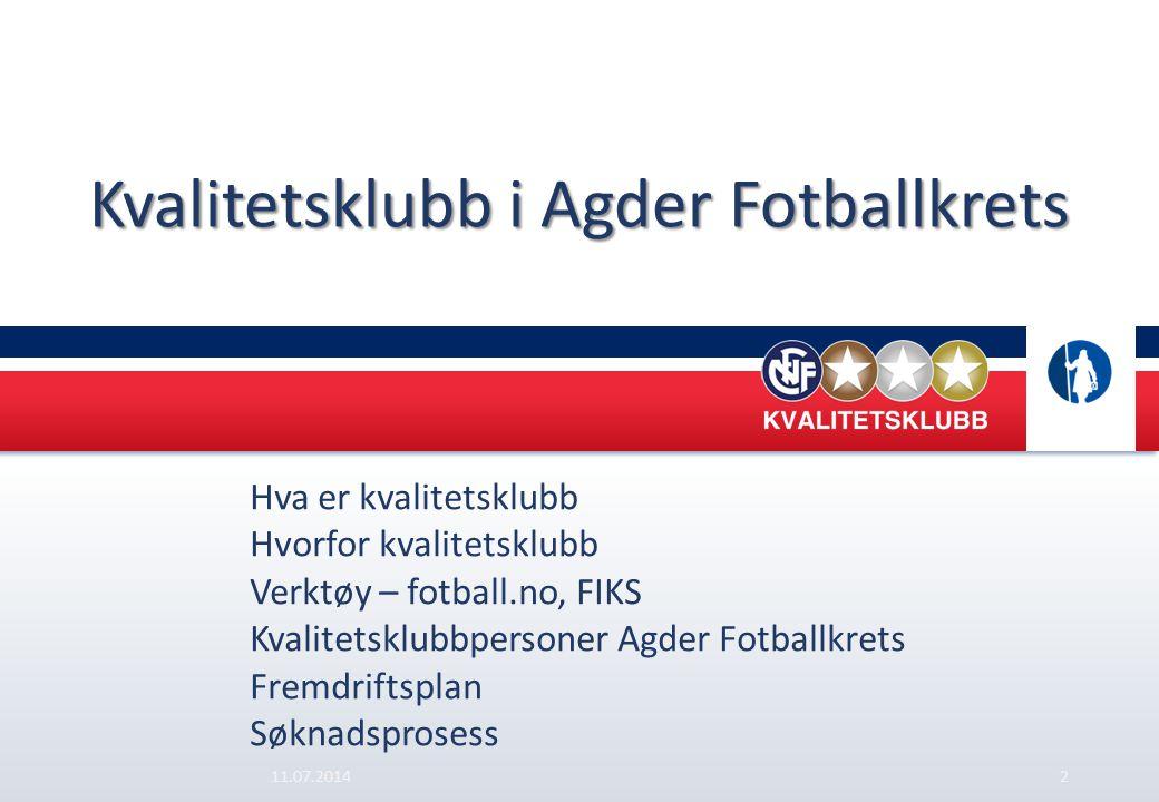Kvalitetsklubb i Agder Fotballkrets