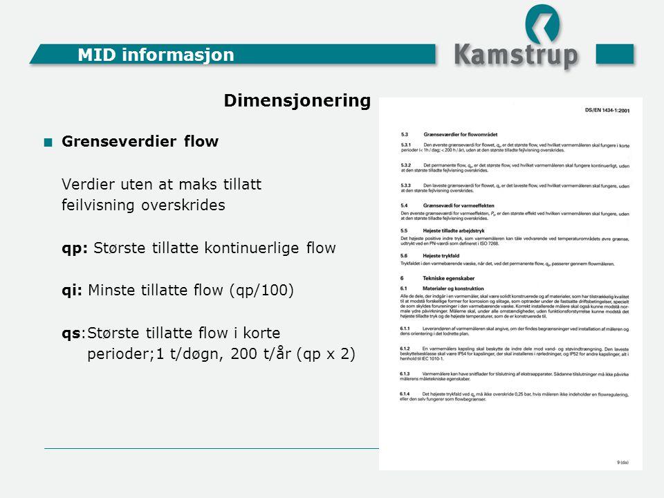 MID informasjon Dimensjonering Grenseverdier flow