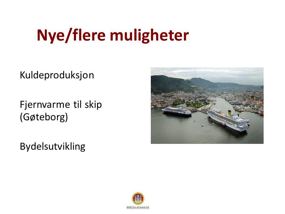 Nye/flere muligheter Kuldeproduksjon Fjernvarme til skip (Gøteborg)