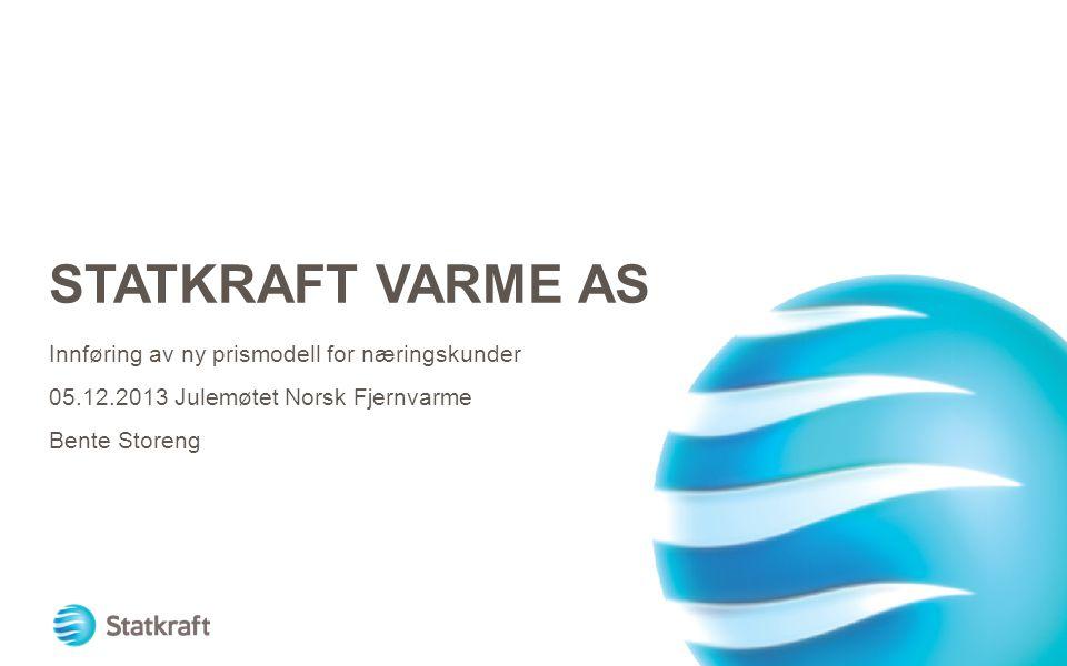 Statkraft Varme AS Innføring av ny prismodell for næringskunder