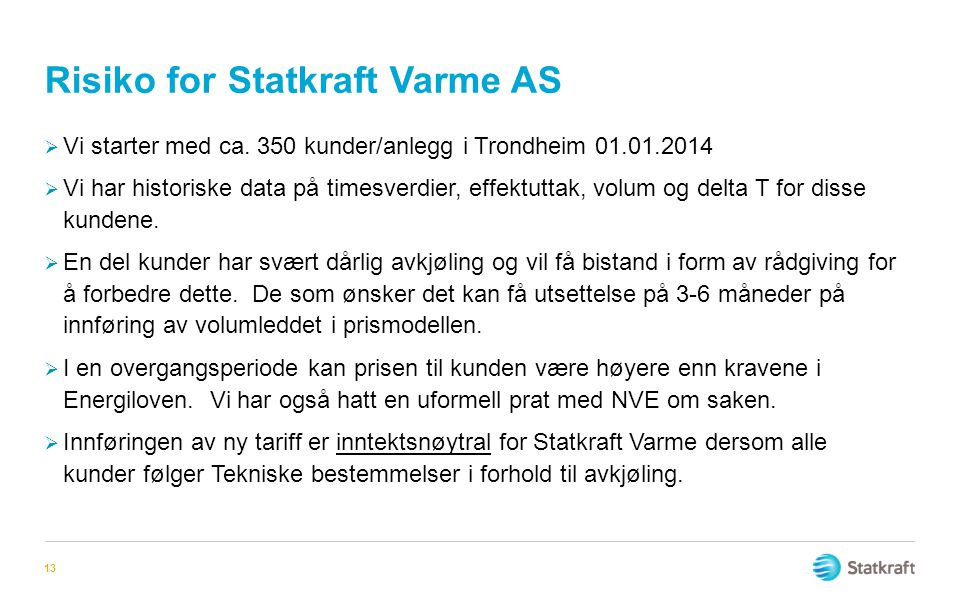 Risiko for Statkraft Varme AS
