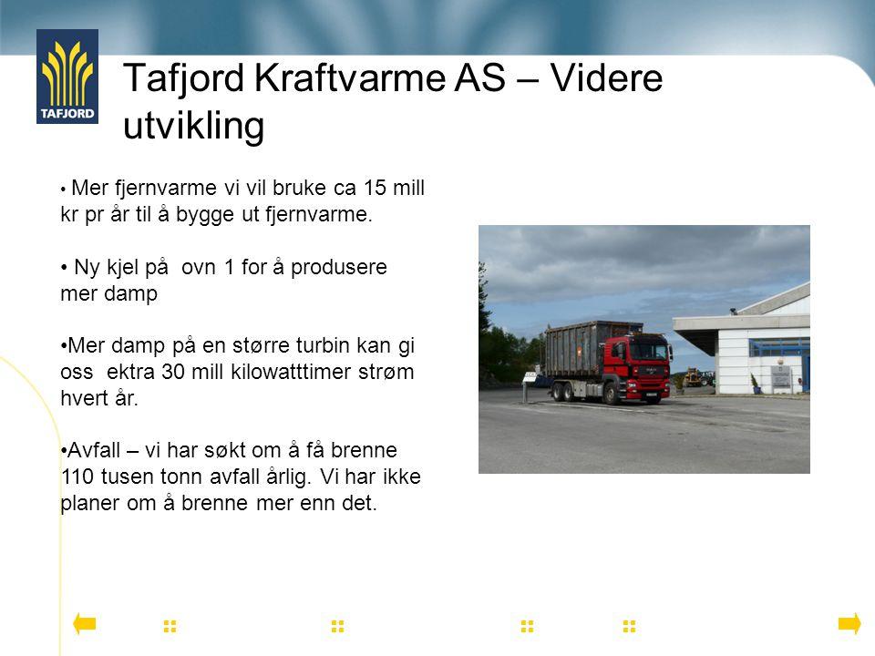 Tafjord Kraftvarme AS – Videre utvikling