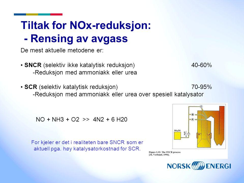 Tiltak for NOx-reduksjon: - Rensing av avgass