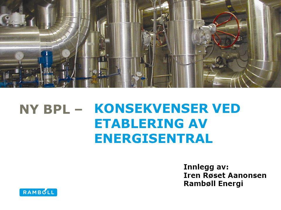 Konsekvenser ved etablering av energisentral