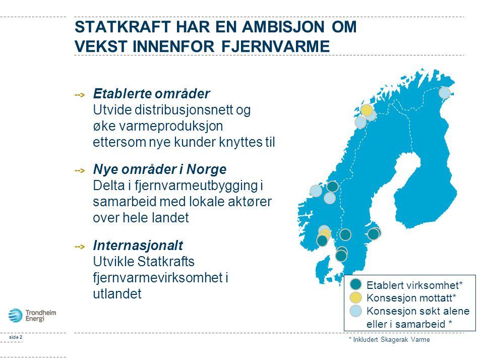 STATKRAFT HAR EN AMBISJON OM VEKST INNENFOR FJERNVARME