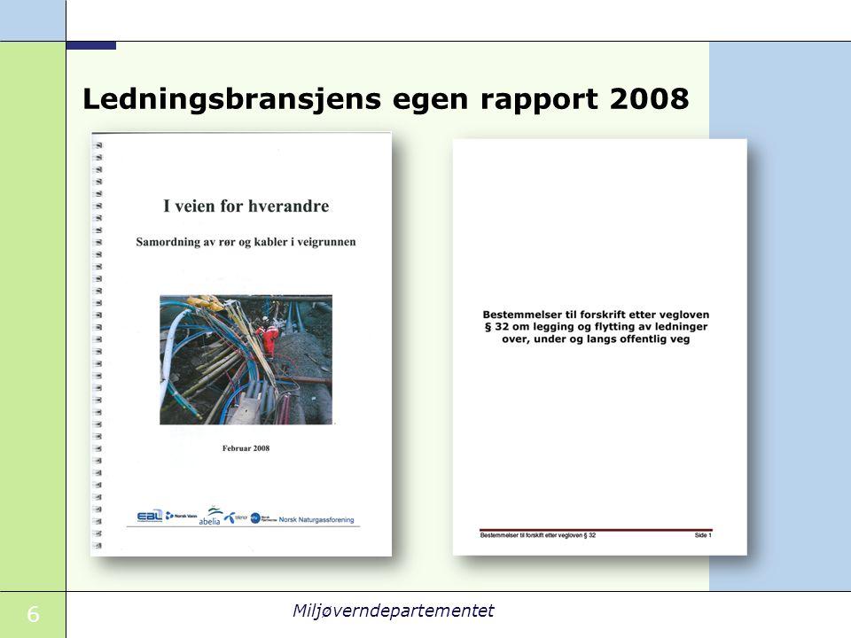 Ledningsbransjens egen rapport 2008