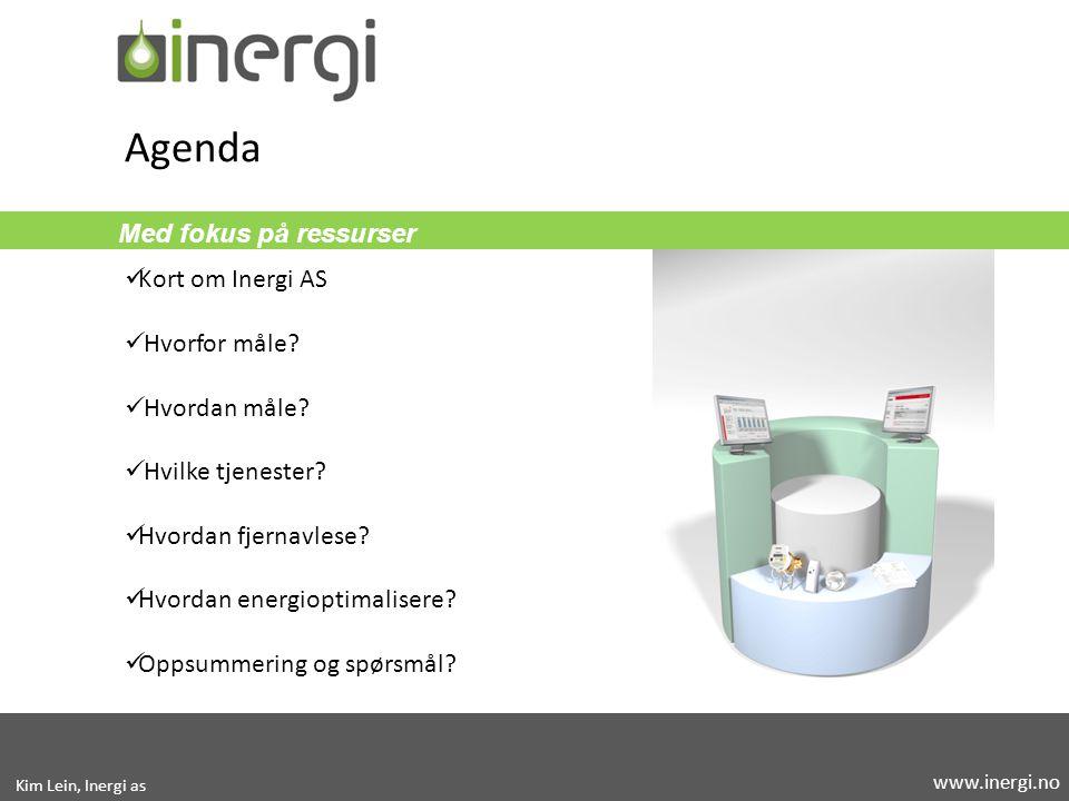 Agenda Med fokus på ressurser Kort om Inergi AS Hvorfor måle
