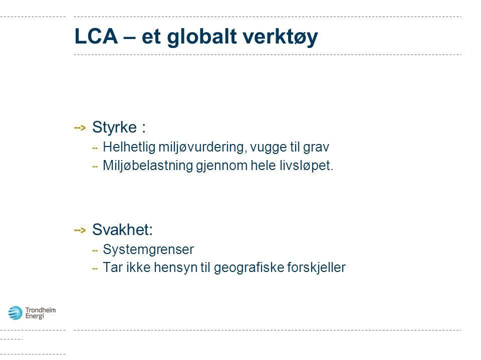 LCA – et globalt verktøy