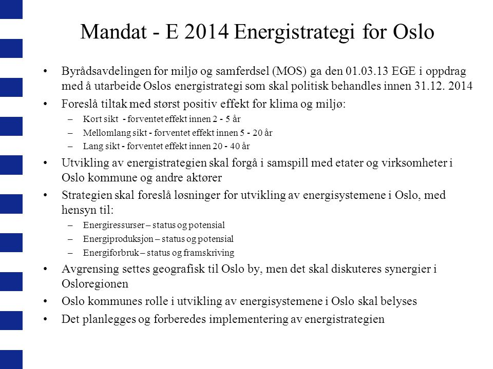 Mandat - E 2014 Energistrategi for Oslo