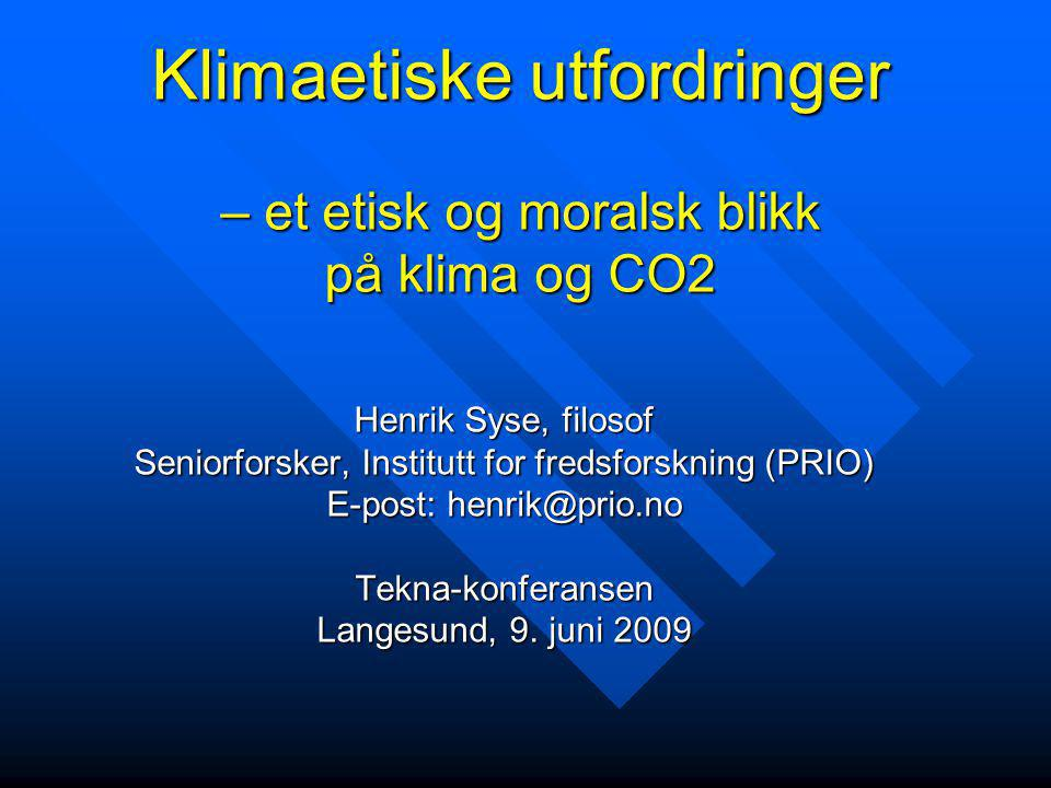 Klimaetiske utfordringer – et etisk og moralsk blikk på klima og CO2