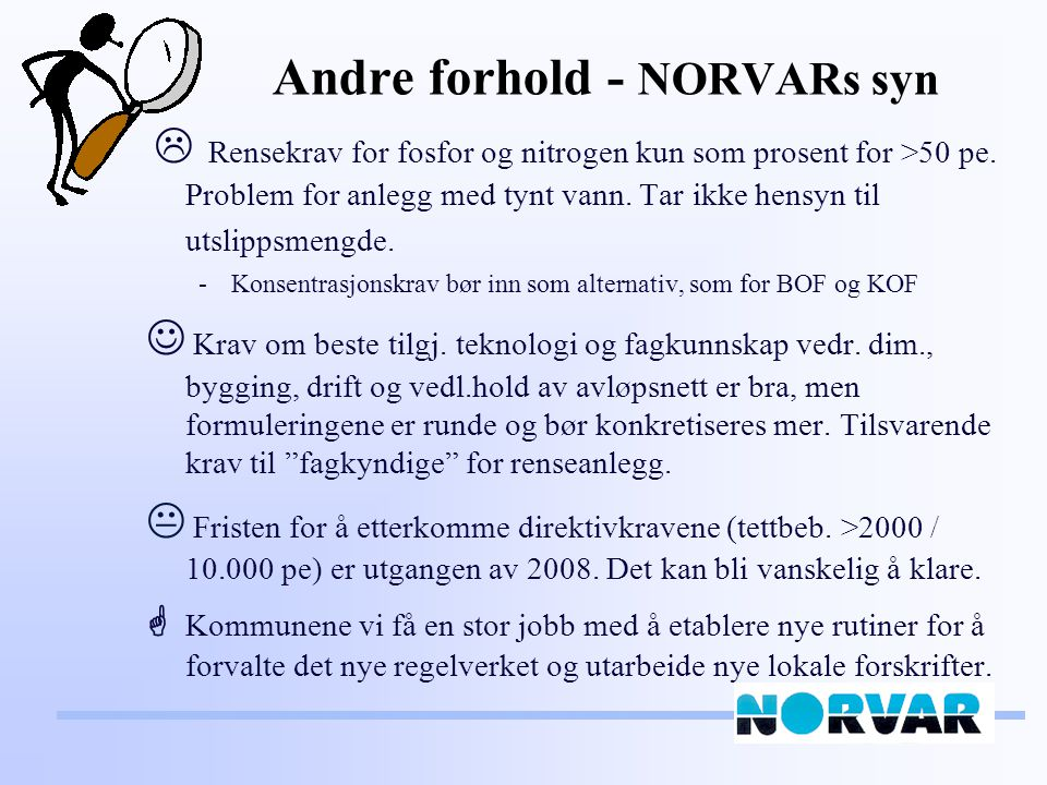 Andre forhold - NORVARs syn