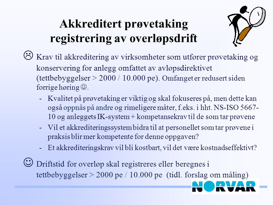 Akkreditert prøvetaking registrering av overløpsdrift