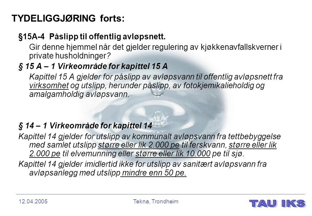 TYDELIGGJØRING forts: