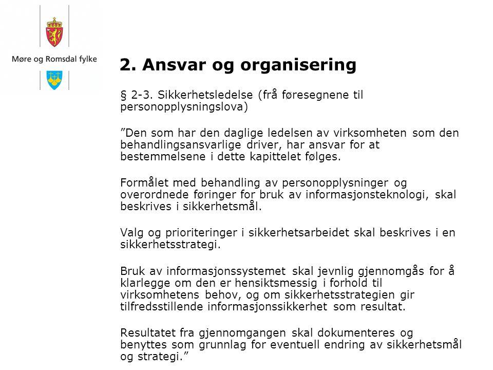 2. Ansvar og organisering
