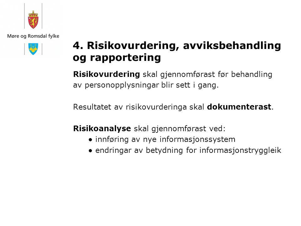4. Risikovurdering, avviksbehandling og rapportering