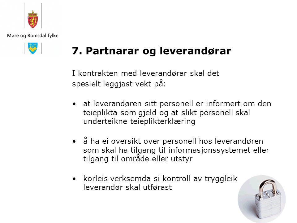 7. Partnarar og leverandørar