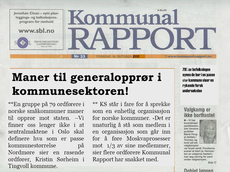 Maner til generalopprør i kommunesektoren!