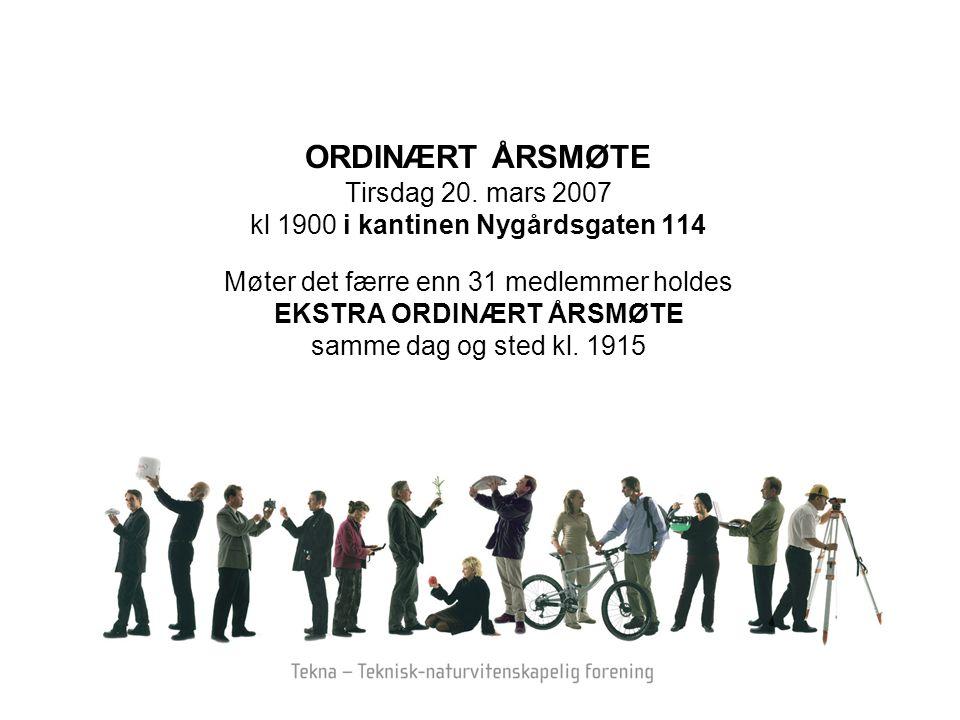 ORDINÆRT ÅRSMØTE Tirsdag 20. mars 2007