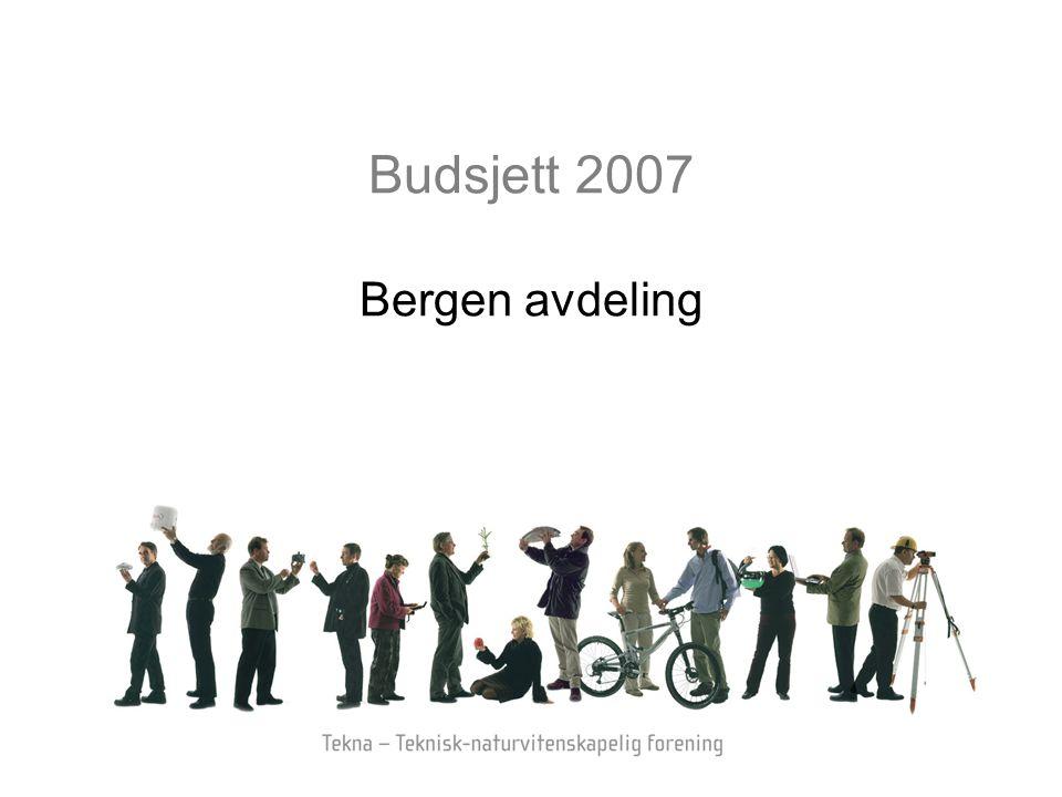 Budsjett 2007 Bergen avdeling
