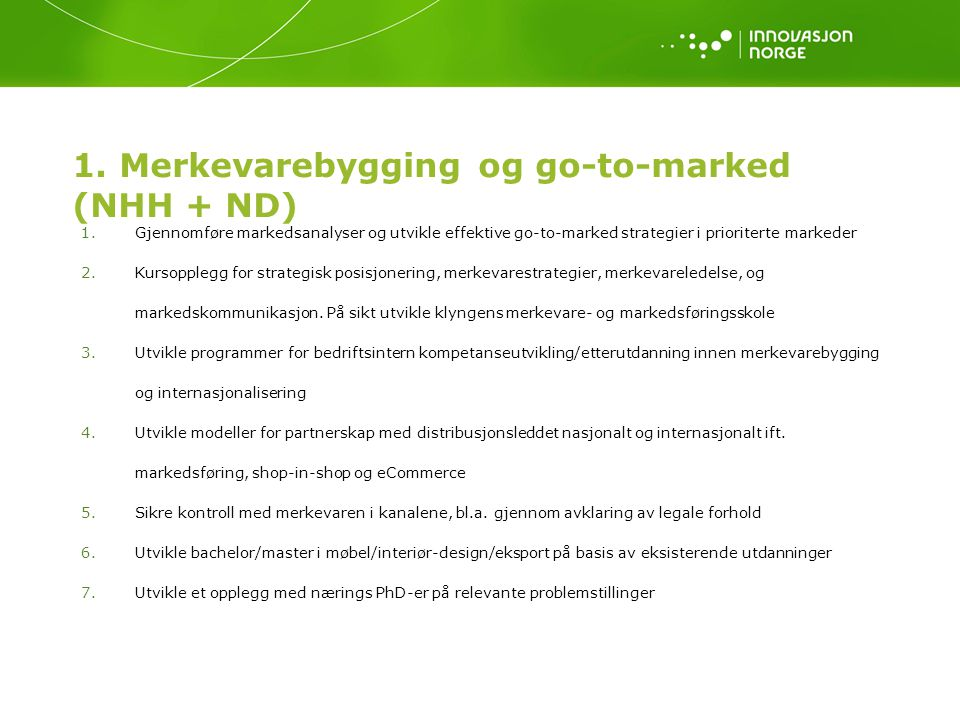 1. Merkevarebygging og go-to-marked (NHH + ND)