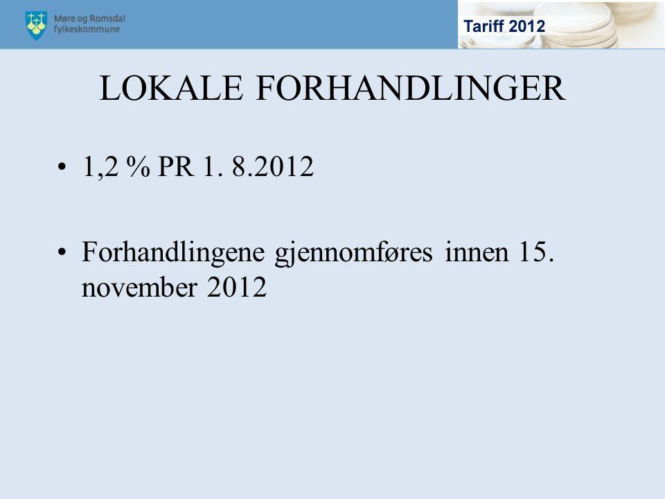 LOKALE FORHANDLINGER 1,2 % PR 1. 8.2012