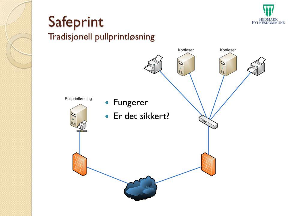 Safeprint Tradisjonell pullprintløsning