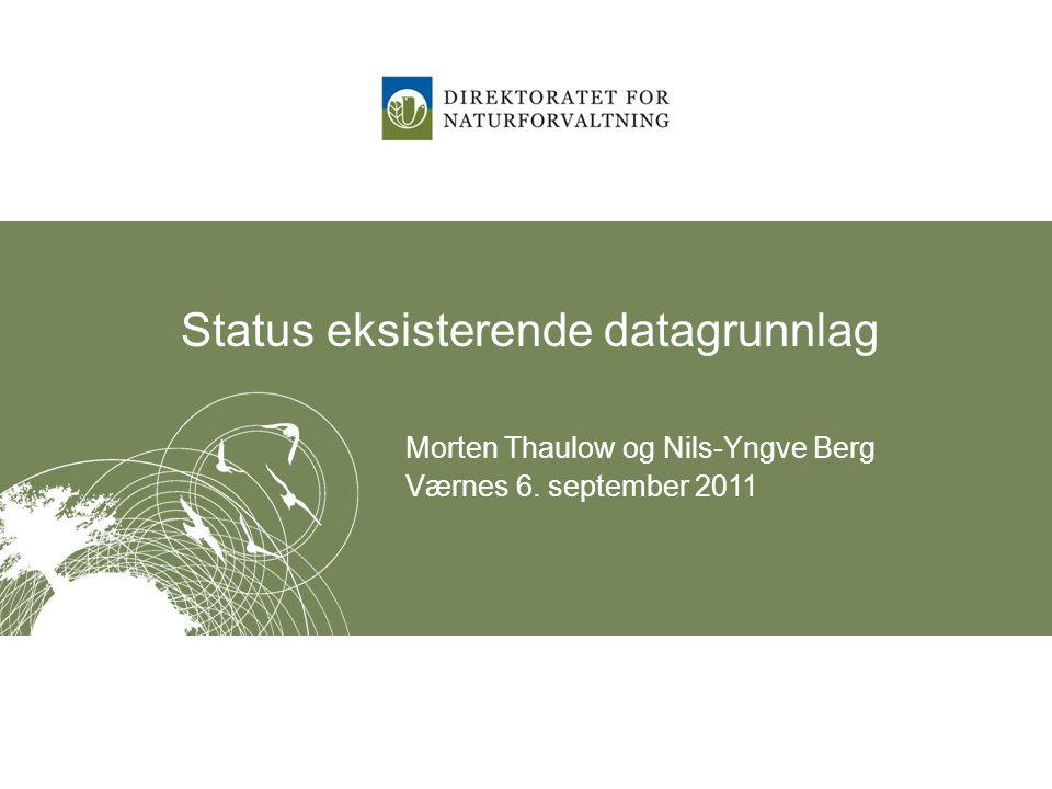 Status eksisterende datagrunnlag