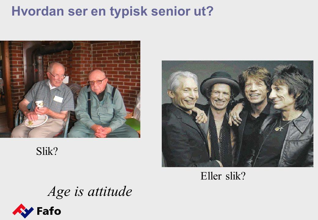Hvordan ser en typisk senior ut