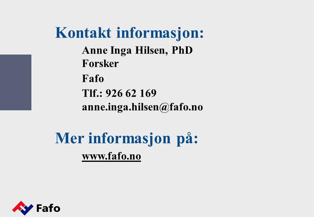 Kontakt informasjon: Mer informasjon på: www.fafo.no