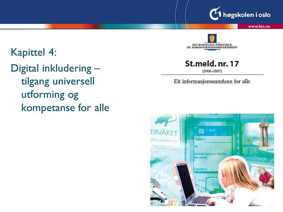 Kapittel 4: Digital inkludering – tilgang universell utforming og kompetanse for alle