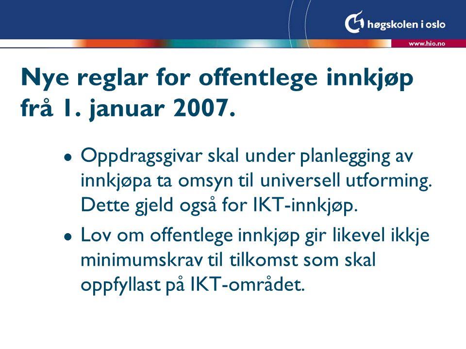 Nye reglar for offentlege innkjøp frå 1. januar 2007.