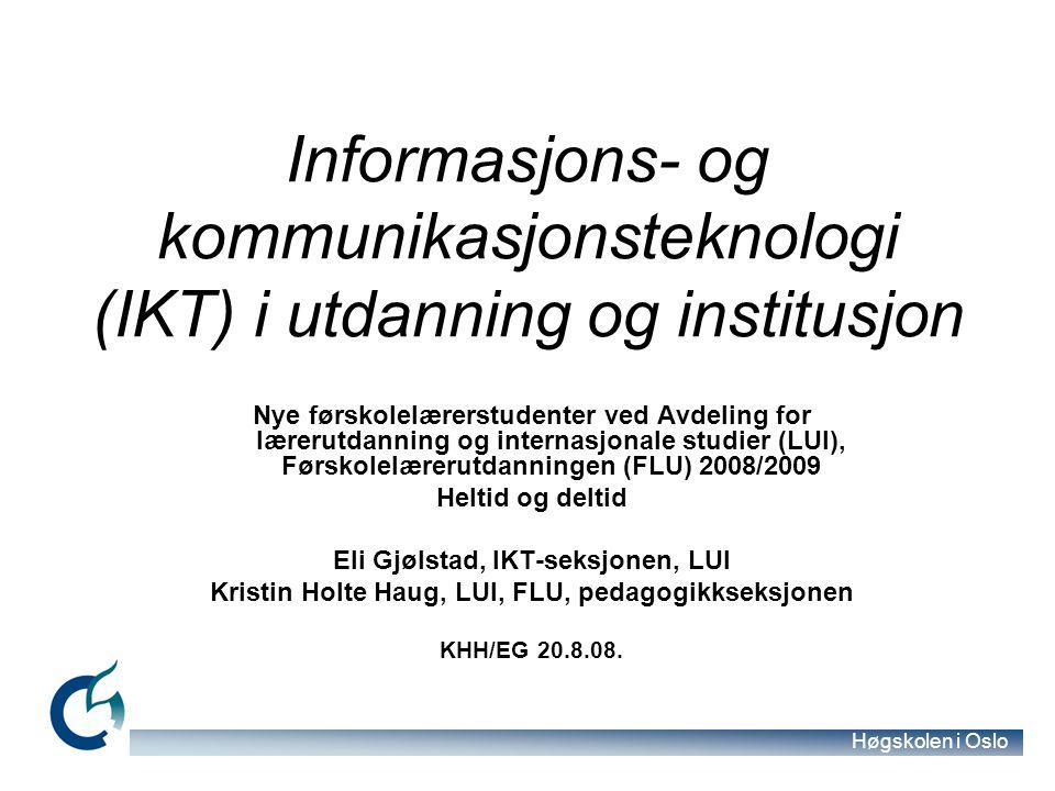Informasjons- og kommunikasjonsteknologi (IKT) i utdanning og institusjon