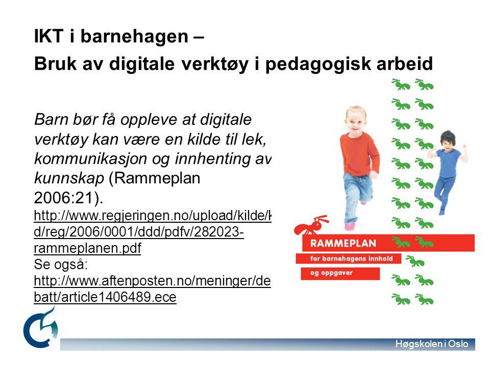 IKT i barnehagen – Bruk av digitale verktøy i pedagogisk arbeid