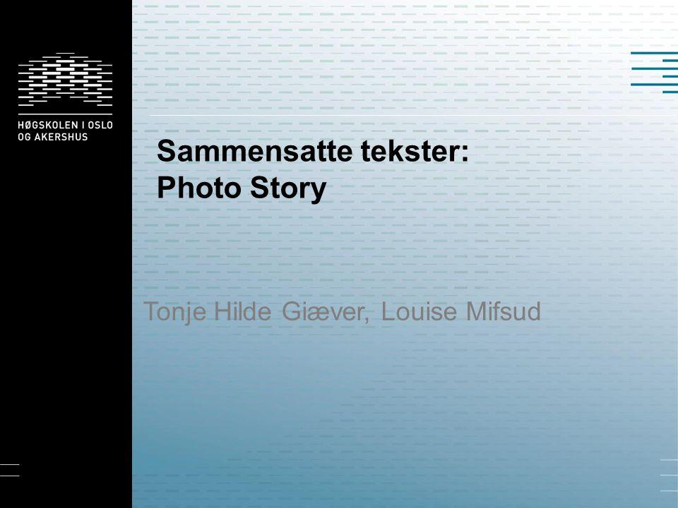 Sammensatte tekster: Photo Story