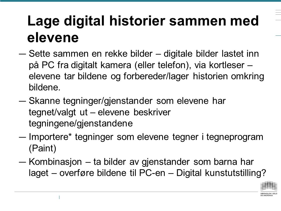 Lage digital historier sammen med elevene