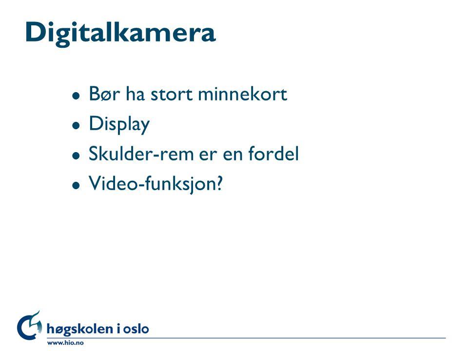 Digitalkamera Bør ha stort minnekort Display Skulder-rem er en fordel