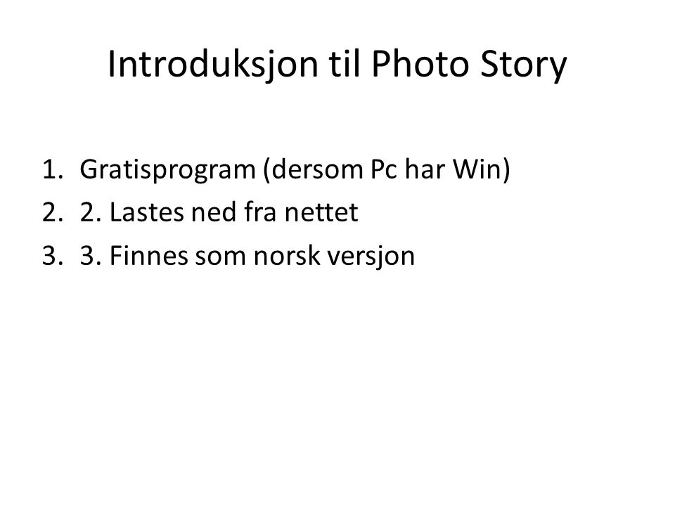 Introduksjon til Photo Story