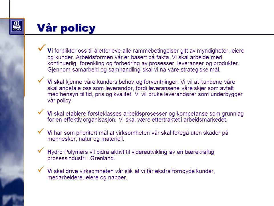 Vår policy