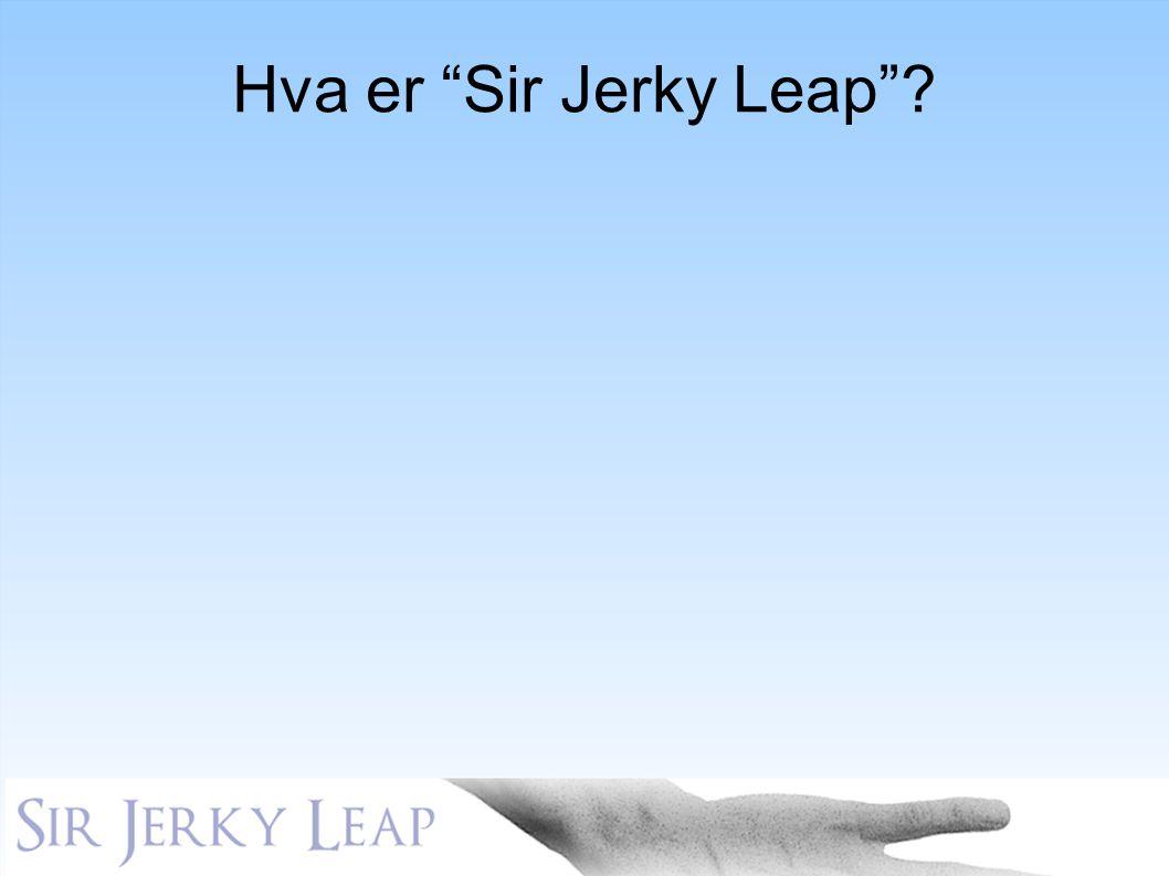 Hva er Sir Jerky Leap Arkivskapet, her ser man et ganske uoversiktlig system. I Sir Jerky Leap kan det i stedet se slik ut KLIKK.