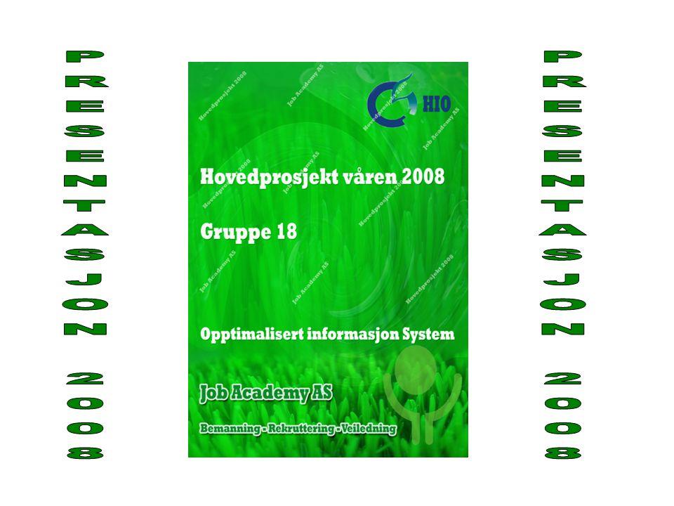 PRESENTASJON 2008 PRESENTASJON 2008