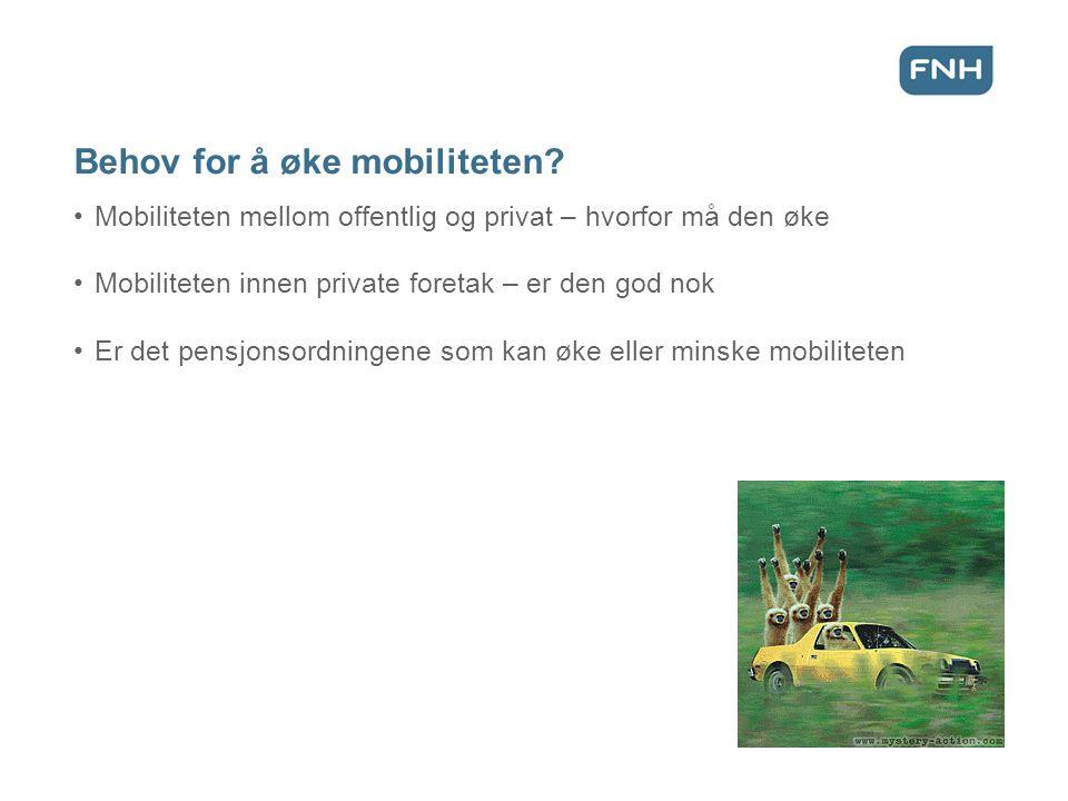 Behov for å øke mobiliteten