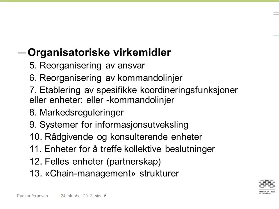 Organisatoriske virkemidler